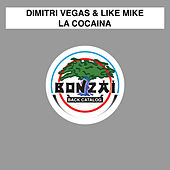 La Cocaina by Dimitri Vegas & Like Mike