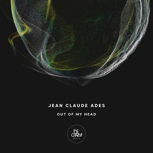 Out of My Head by Jean Claude Ades