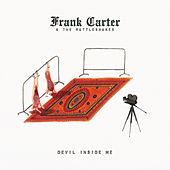 Devil Inside Me by Frank Carter & The Rattlesnakes