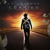 La Leyenda del Corrido by Various Artists