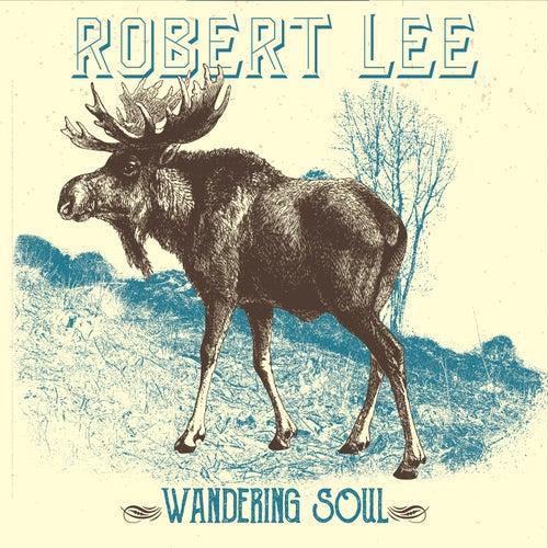 Wandering Soul by Robert Lee