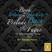 Johann Sebastian Bach: The Well-Tempered Clavier, Book 2, BWV 870 - 881 by Christiane Jaccottet