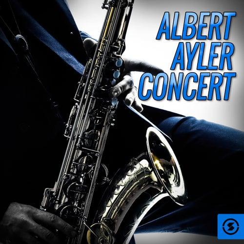 Concert (Live) by Albert Ayler