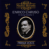 Prima Voce: Enrico Caruso In Song Volume 3 by Enrico Caruso
