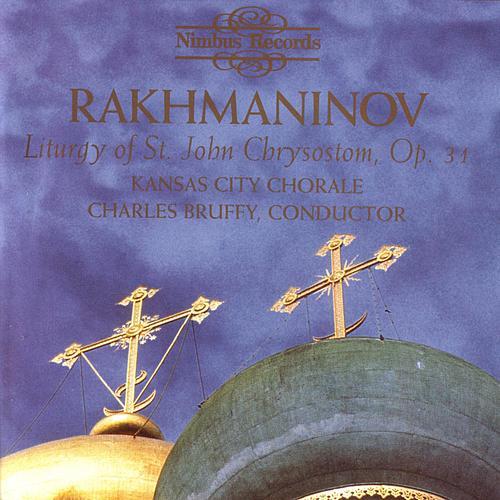 Rakhmaninov: Liturgy of St. John Chrysostom, Op. 31 by Kansas City Chorale