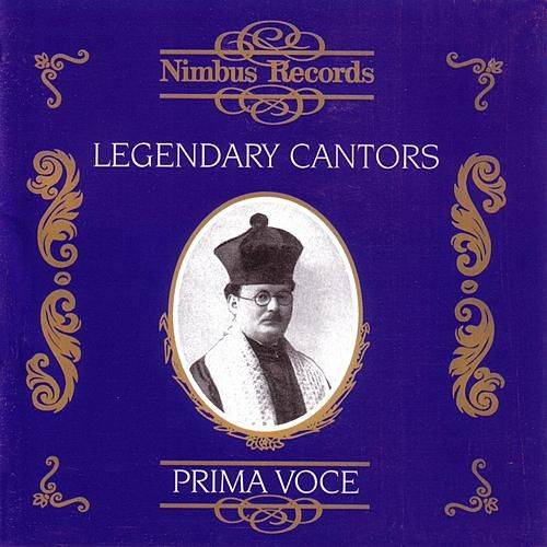 Prima Voce: Legendary Cantors by Various Artists