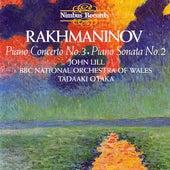 Rakhmaninov: Piano Sonata No. 2 / Piano Concerto No. 3 by John Lill