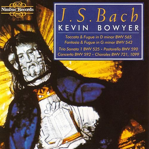 J.S. Bach - The Works for Organ vol. 1 by Kevin Bowyer