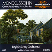 Mendelssohn: Complete String Symphonies Volume 1 by English String Orchestra