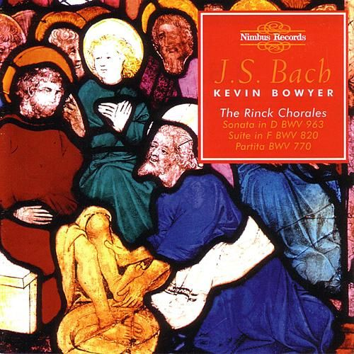 Bach Complete Organ Works, Vol. 15 by Kevin Bowyer