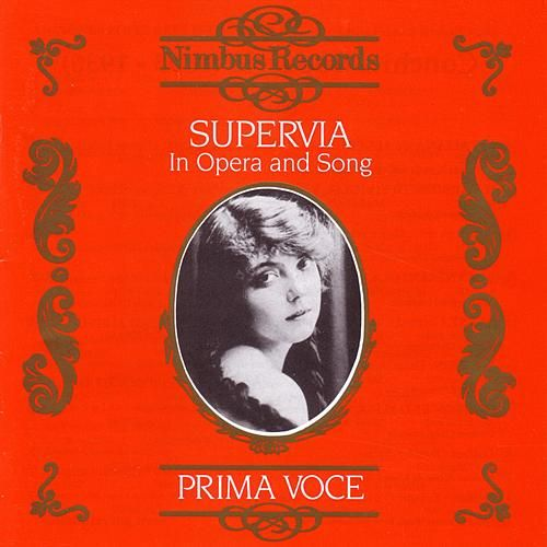 Prima Voce: Supervia In Opera And Song by Supervia