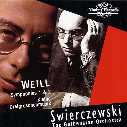 Weill: Symphonies 1 And 2 / Kleine Dreigroschenmusik by Gulbenkian Orchestra