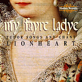 My Fayre Ladye - Images of Women in Medieval England by Lion Heart
