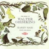 The Music of Walter Gieseking by Karen Haid