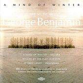A Mind of Winter by George Benjamin