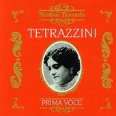 Prima Voce: Luisa Tetrazzini by Luisa Tetrazzini