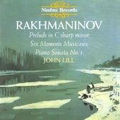 Rakhmaninov: Six Moments Musicaux / Piano Sonata No. 1 / Prelude in C sharp minor, Op. 3, No. 2 by John Lill