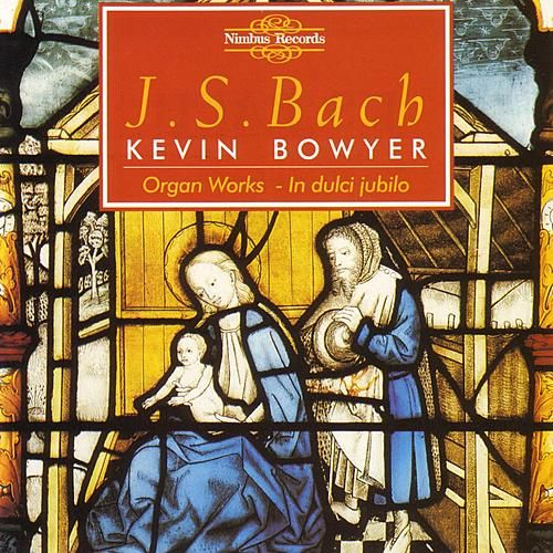 Bach: Organ works, Bowyer Vol. II by Kevin Bowyer