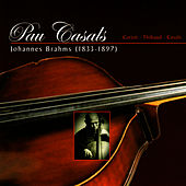 Brahms: Sonata para Cello y Piano No. 2 & Doble Concierto para Violin, Cello y Orquestra by Pau Casals