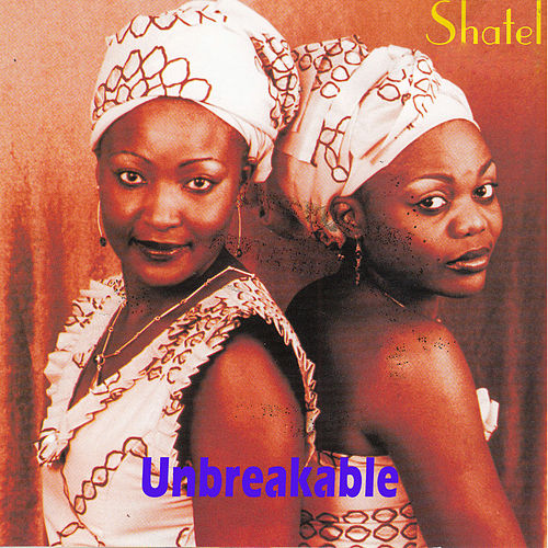Unbreakable by Shantel