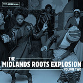 The Midlands Roots Explosion Volume Two by Various Artists