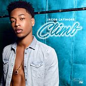 Climb by Jacob Latimore