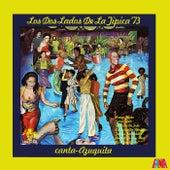 Los Dos Lados De La Tipica 73 by Tipica 73