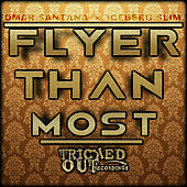 Flyer Than Most by Iceberg Slim
