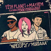 Murdaaa / Whoops by Mayhem