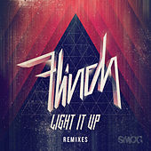 Light It Up Remixes by Flinch