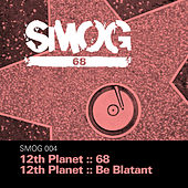 68 Ep by 12th Planet