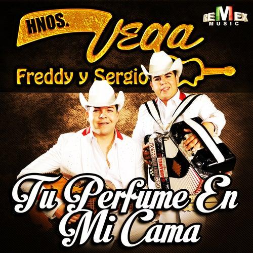Tu Perfume en Mi Cama by Hermanos Vega JR