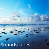 Soundscapes – Ambient Sounds Relaxation Music by Various Artists