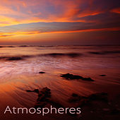 Atmospheres – Emotional Instrumental Songs by Serenity Spa: Music Relaxation