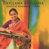 Thillana Thillana by Jayanthi Kumaresh