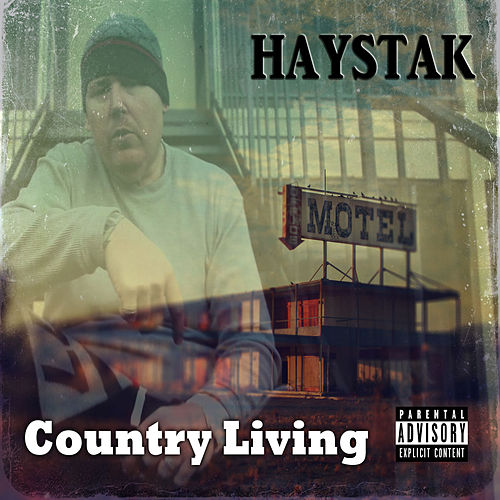Country Living by Haystak