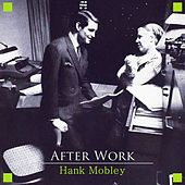 After Work von Hank Mobley