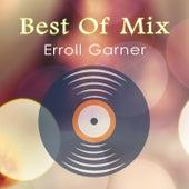 Best Of Mix von Erroll Garner