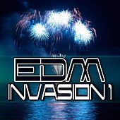 EDM Invasion 1 by Various Artists
