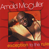 Exception to the Rule by Arnold McCuller