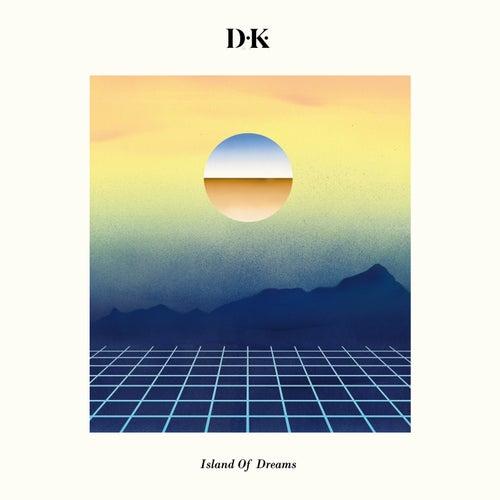Island of Dreams by DK