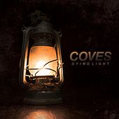 Dying Light by Coves