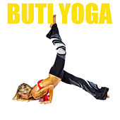 Buti Yoga by Various Artists