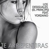Te Arrepentiras by Los Desiguales