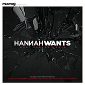 Mixmag Presents: What Hannah Wants by Various Artists