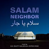 Salam Neighbor (Original Motion Picture Soundtrack) by W.G. Snuffy Walden