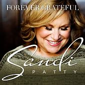 Forever Grateful von Sandi Patty