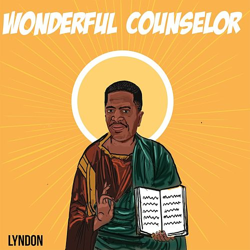 Wonderful Counselor by Lyndon