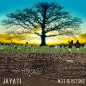 Motherstone by Jayati