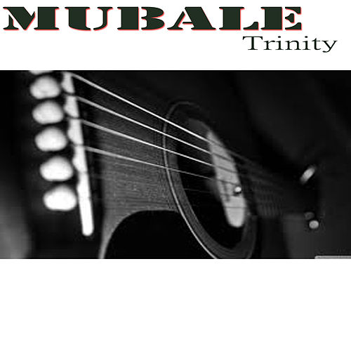 Mubale by Trinity